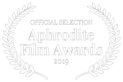 'Official Selection' - Aphrodite Film Awards NY