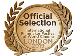 'Official Selection' - London International Filmmaker Festival