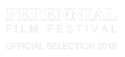 'Official Selection' - Perennial Film Festival