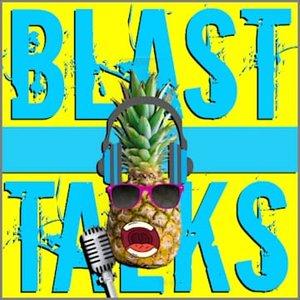 Blast Talks